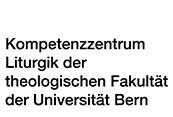Kompetenzzentrum Liturgik der Theologischen Fakultät der Universität Bern